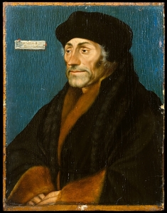 Erasmus of Rotterdam, 1532 Hans Holbein the Younger (German, Augsburg 1497/98–1543 London) (and Workshop(?)) Oil on linden panel, 18.4 x 14.2 cm Robert Lehman Collection, 1975 http://www.metmuseum.org/art/collection/search/459080